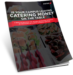 Guide: Is Your Campus Leaving Catering Money On the Table?